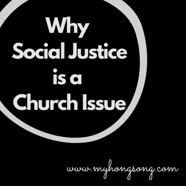 Why Social Justice is a Church Issue